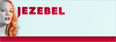 The Jezebel header, from the popular feminist blog.